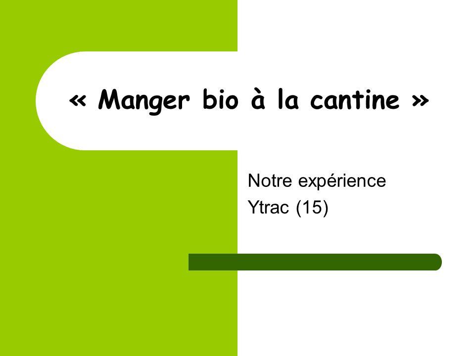 « Manger bio à la cantine » Notre expérience Ytrac (15)