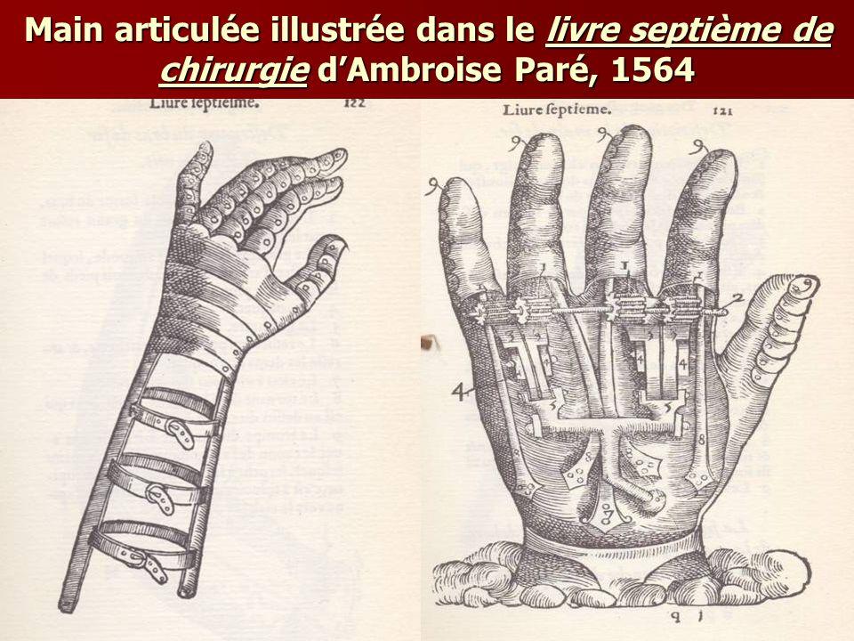Main articulée illustrée dans le livre septième de chirurgie dAmbroise Paré, 1564