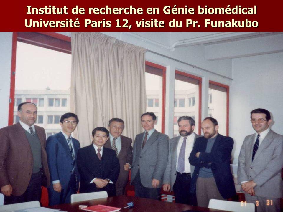 Institut de recherche en Génie biomédical Université Paris 12, visite du Pr. Funakubo