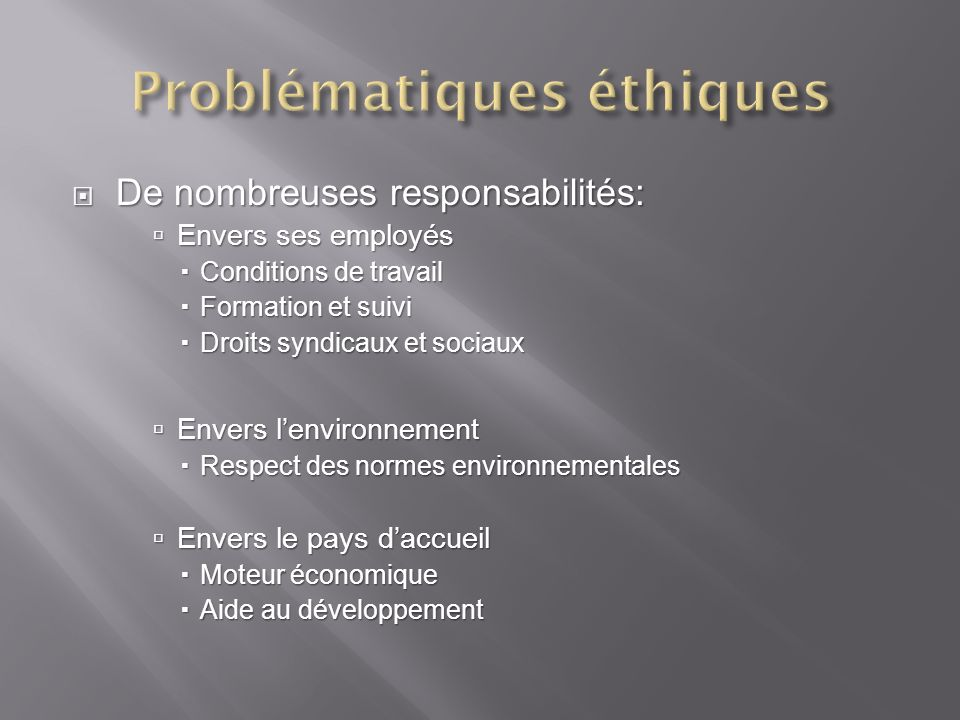 De nombreuses responsabilités: De nombreuses responsabilités: Envers ses employés Envers ses employés Conditions de travail Conditions de travail Form