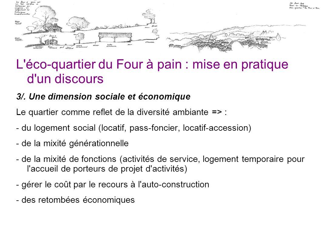 L'éco-quartier du Four à pain : mise en pratique d'un discours 3/. Une dimension sociale et économique Le quartier comme reflet de la diversité ambian