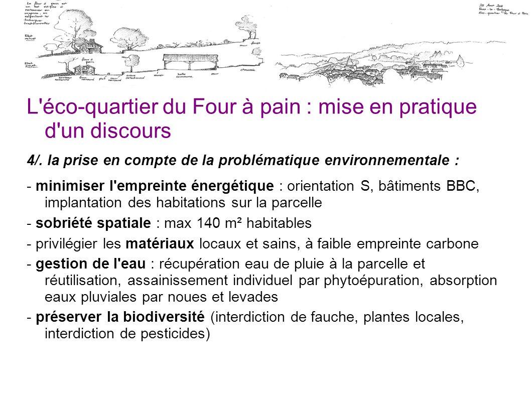 L'éco-quartier du Four à pain : mise en pratique d'un discours 4/. la prise en compte de la problématique environnementale : - minimiser l'empreinte é