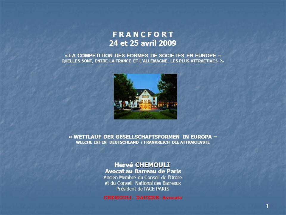 1 CHEMOULI Hervé CHEMOULI Avocat au Barreau de Paris Ancien Membre du Conseil de lOrdre et du Conseil National des Barreaux Président de lACE PARIS CH