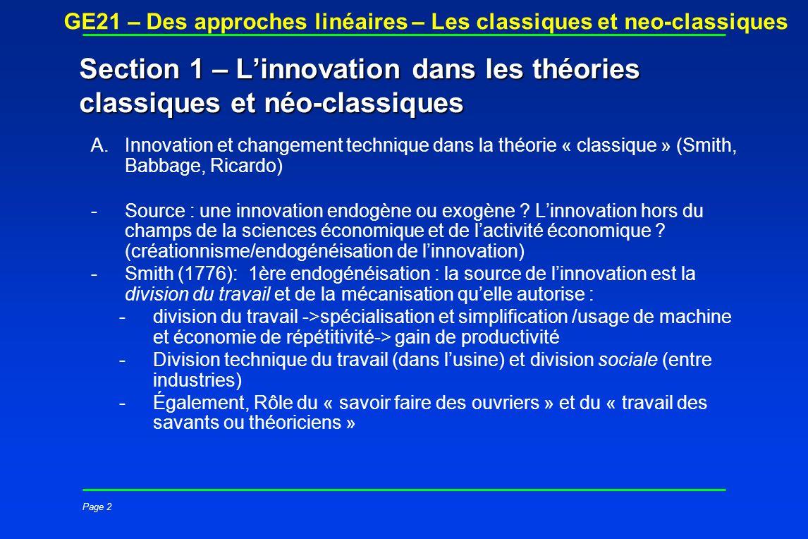 Page 2 GE21 – Des approches linéaires – Les classiques et neo-classiques Section 1 – Linnovation dans les théories classiques et néo-classiques A.Inno