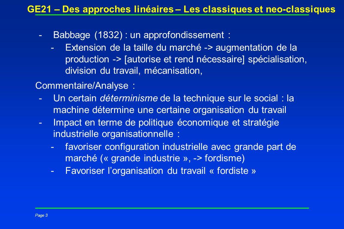 Page 3 GE21 – Des approches linéaires – Les classiques et neo-classiques -Babbage (1832) : un approfondissement : -Extension de la taille du marché ->