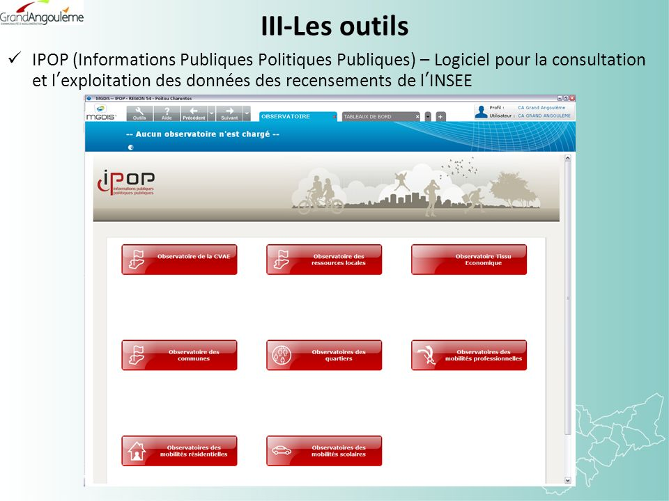 III-Les outils IPOP (Informations Publiques Politiques Publiques) – Logiciel pour la consultation et lexploitation des données des recensements de lINSEE