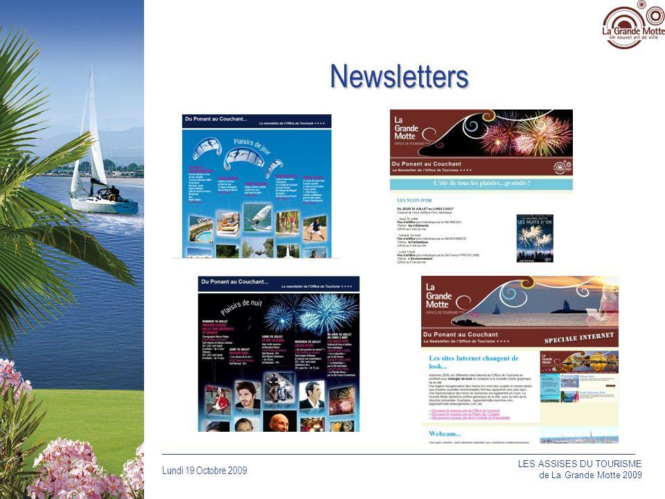 Lundi 19 Octobre 2009 _____________________________________________________________________________ Newsletters LES ASSISES DU TOURISME de La Grande Motte 2009