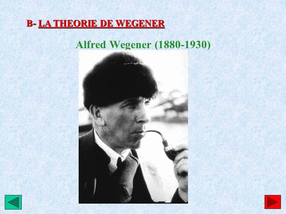 Alfred Wegener après de nombreuses observations va émettre une hypothèse révolutionnaire pour lépoque.