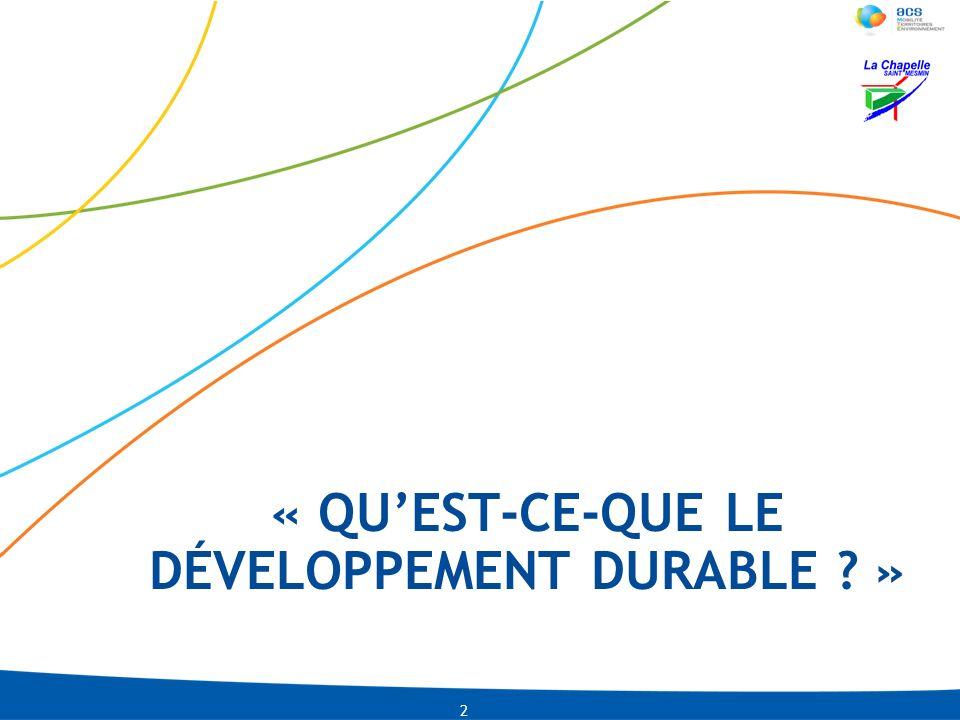 LNI-CMLACO-13-01-2009 PRE-0002-IDU04-2010 Le développement durable ou « DD » est 3 selon la définition proposée en 1987 par la Commission mondiale sur lenvironnement et le développement dans le Rapport Brundtland : « un développement qui répond aux besoins des générations du présent (et plus particulièrement aux besoins essentiels des plus démunis) sans compromettre la capacité des générations futures de répondre aux leurs » Autrement dit, il s agit d affirmer une approche double et conjointe : Dans l espace, chaque habitant de cette terre a le même droit humain aux ressources de la Terre ; Dans le temps, nous avons le droit d utiliser les ressources de la Terre mais le devoir d en assurer la pérennité pour les générations à venir.