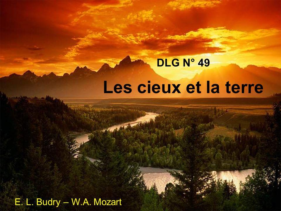 DLG N° 49 Les cieux et la terre E. L. Budry – W.A. Mozart