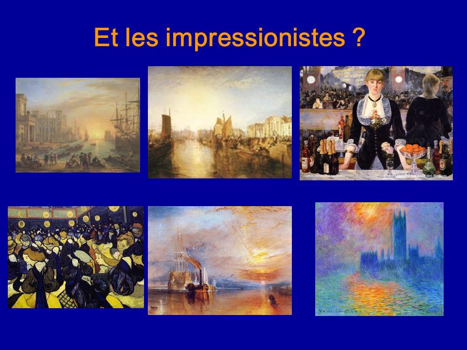 Et les impressionistes ?