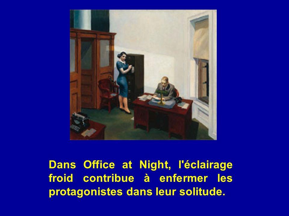 Dans Office at Night, l'éclairage froid contribue à enfermer les protagonistes dans leur solitude.