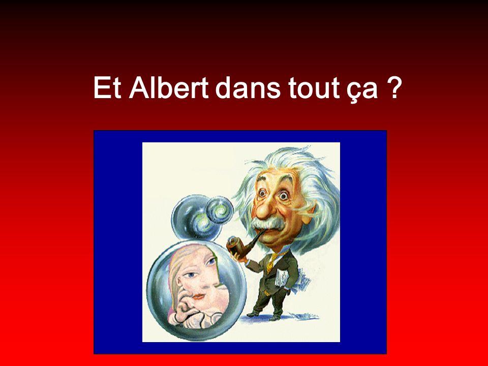 Et Albert dans tout ça ?