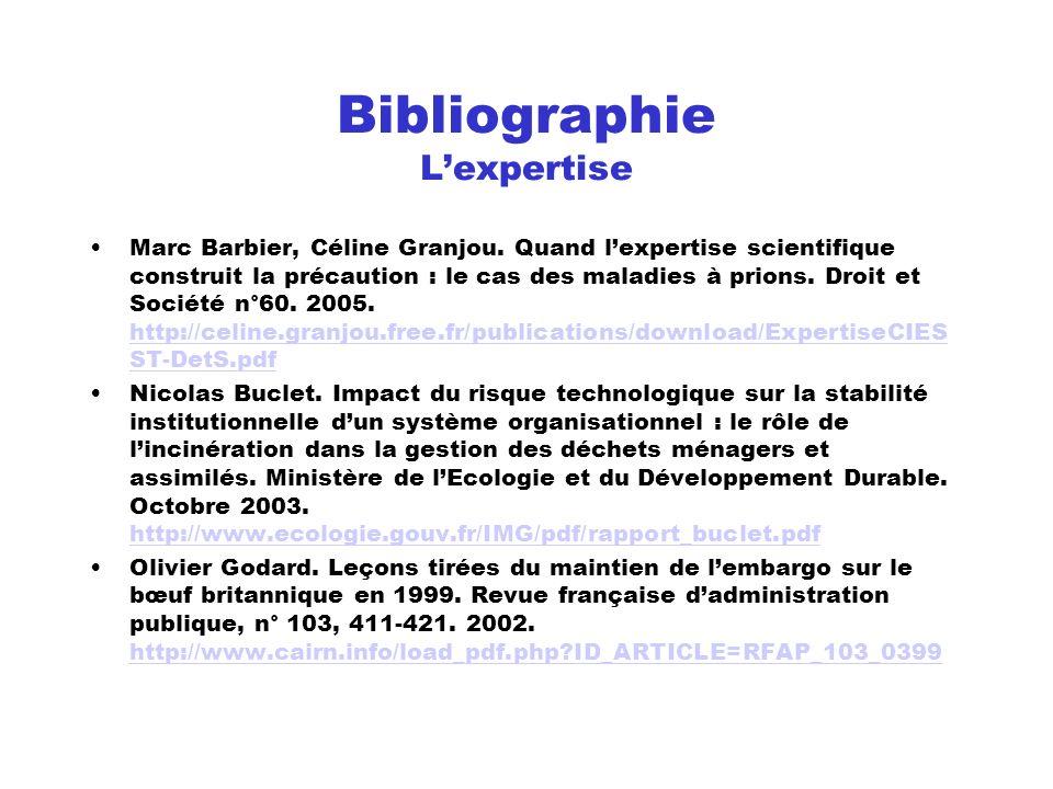 Bibliographie Lexpertise Marc Barbier, Céline Granjou. Quand lexpertise scientifique construit la précaution : le cas des maladies à prions. Droit et