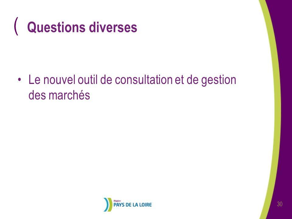 ( 30 Questions diverses Le nouvel outil de consultation et de gestion des marchés