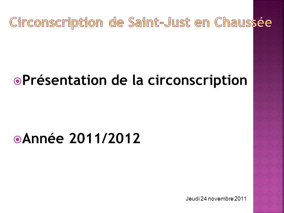 Présentation de la circonscription Année 2011/2012 Jeudi 24 novembre 2011