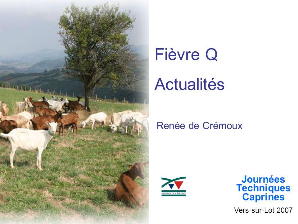 Vers-sur-Lot 2007 Journées Techniques Caprines Renée de Crémoux Fièvre Q Actualités