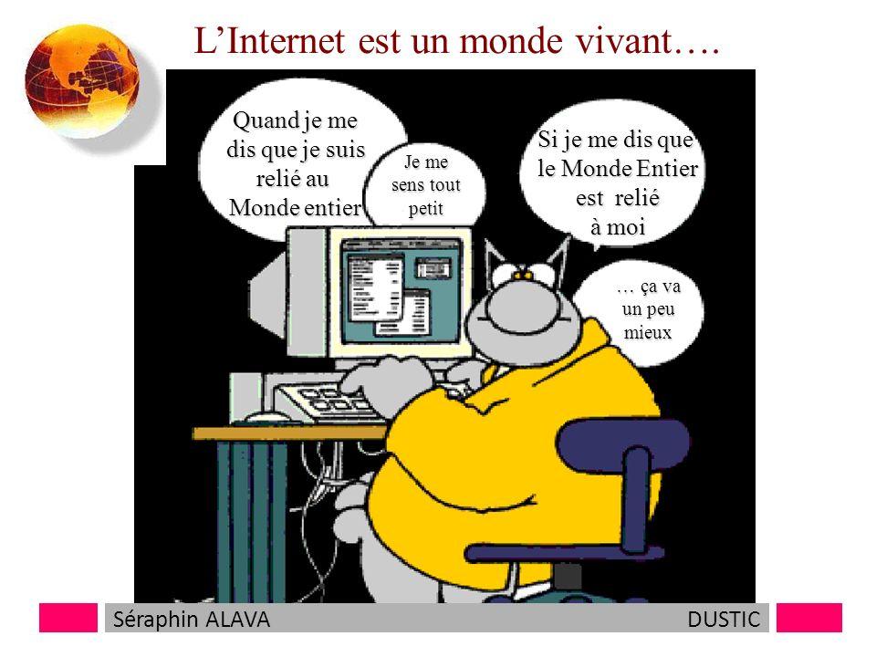 LInternet est un monde vivant….