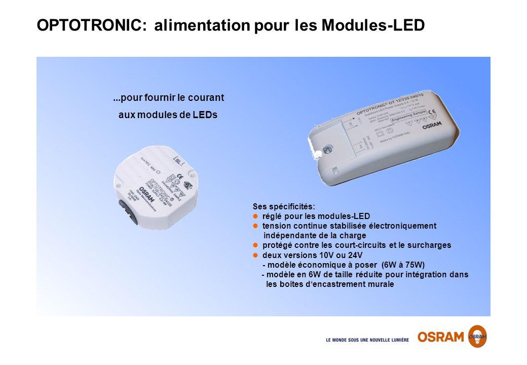 ...pour fournir le courant aux modules de LEDs Ses spécificités: réglé pour les modules-LED tension continue stabilisée électroniquement indépendante