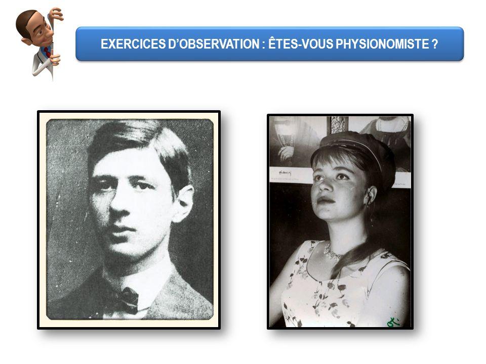 EXERCICES DOBSERVATION : ÊTES-VOUS PHYSIONOMISTE ?