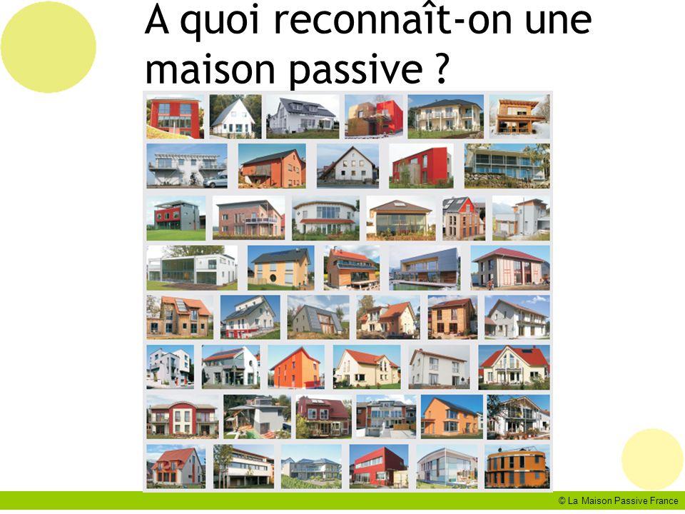 © La Maison Passive France A quoi reconnaît-on une maison passive ?