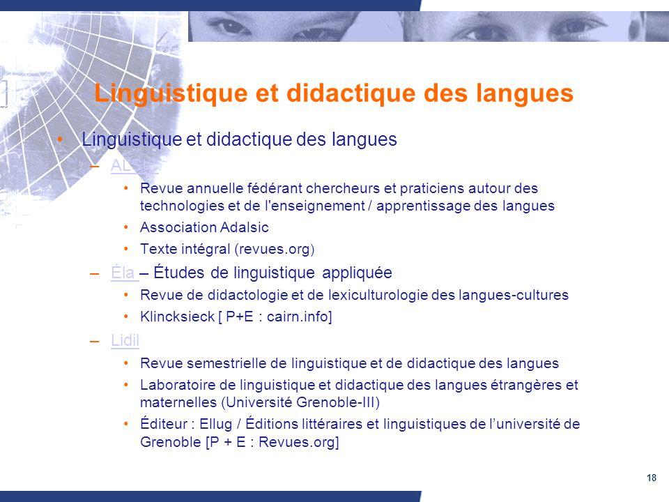 18 Linguistique et didactique des langues –ALSICALSIC Revue annuelle fédérant chercheurs et praticiens autour des technologies et de l'enseignement /
