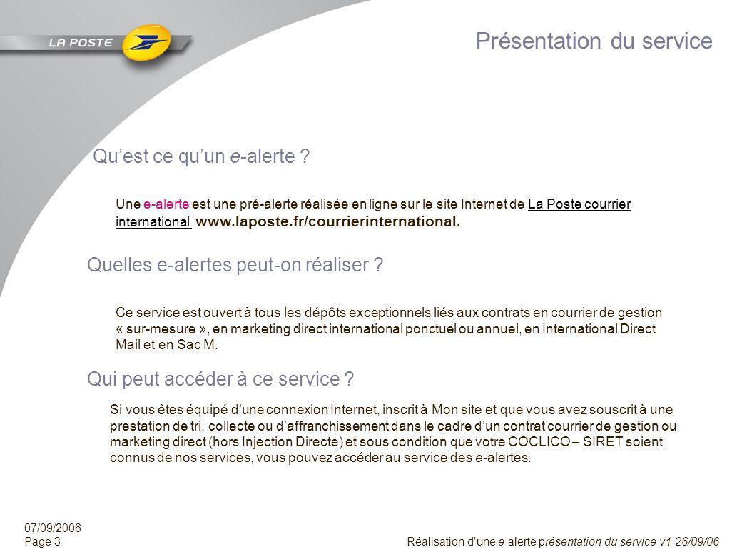 07/09/2006 Page 2 Réalisation dune e-alerte présentation du service v1 26/09/06 Sommaire Présentation du service……………………………………….…….….…………... diapositi