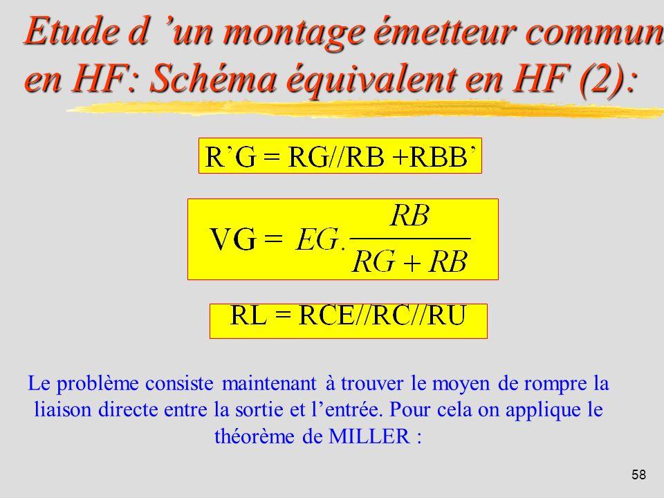 57 Etude d un montage émetteur commun en HF: Schéma équivalent en HF (1): En simplifiant:
