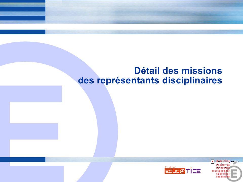 E 3 Détail des missions des représentants disciplinaires