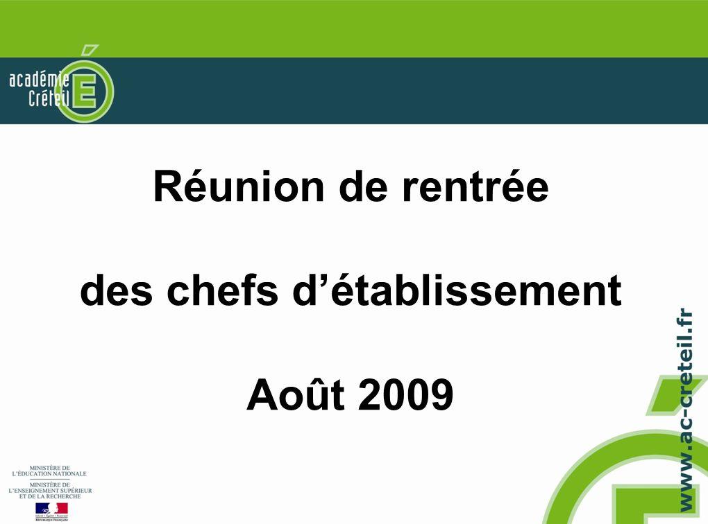 Réunion de rentrée des chefs détablissement Août 2009