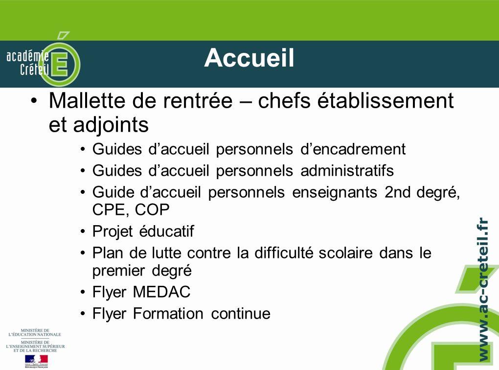 Accueil Mallette de rentrée – chefs établissement et adjoints Guides daccueil personnels dencadrement Guides daccueil personnels administratifs Guide