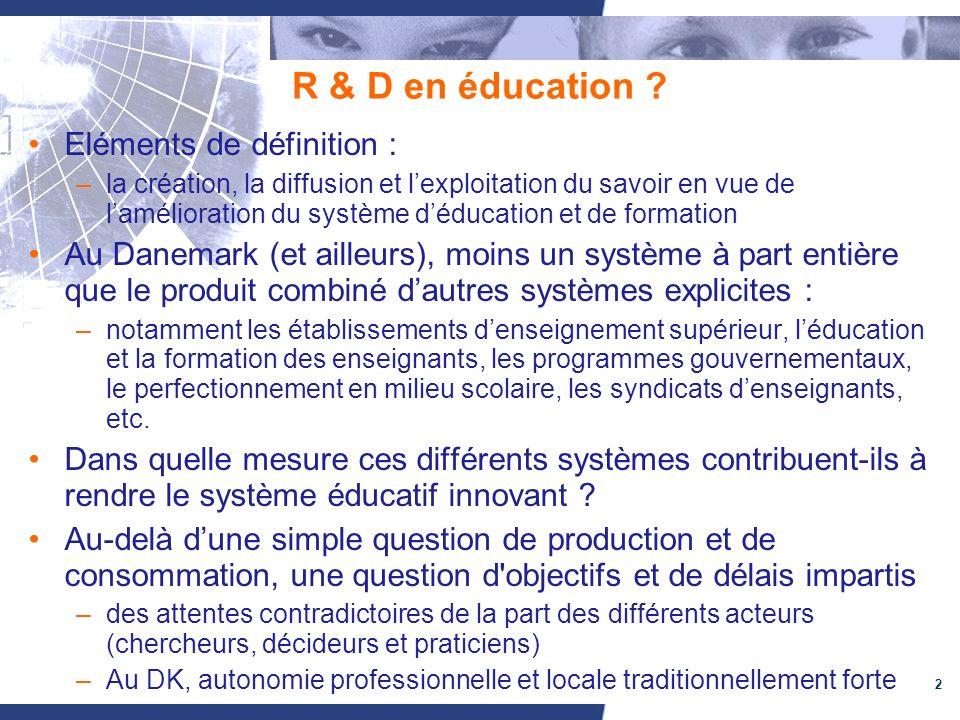 2 R & D en éducation .