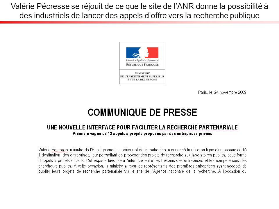 Valérie Pécresse se réjouit de ce que le site de lANR donne la possibilité à des industriels de lancer des appels doffre vers la recherche publique
