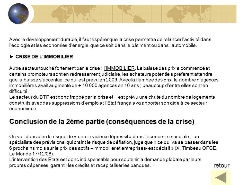 36 Avec le développement durable, il faut espérer que la crise permettra de relancer lactivité dans lécologie et les économies dénergie, que ce soit d