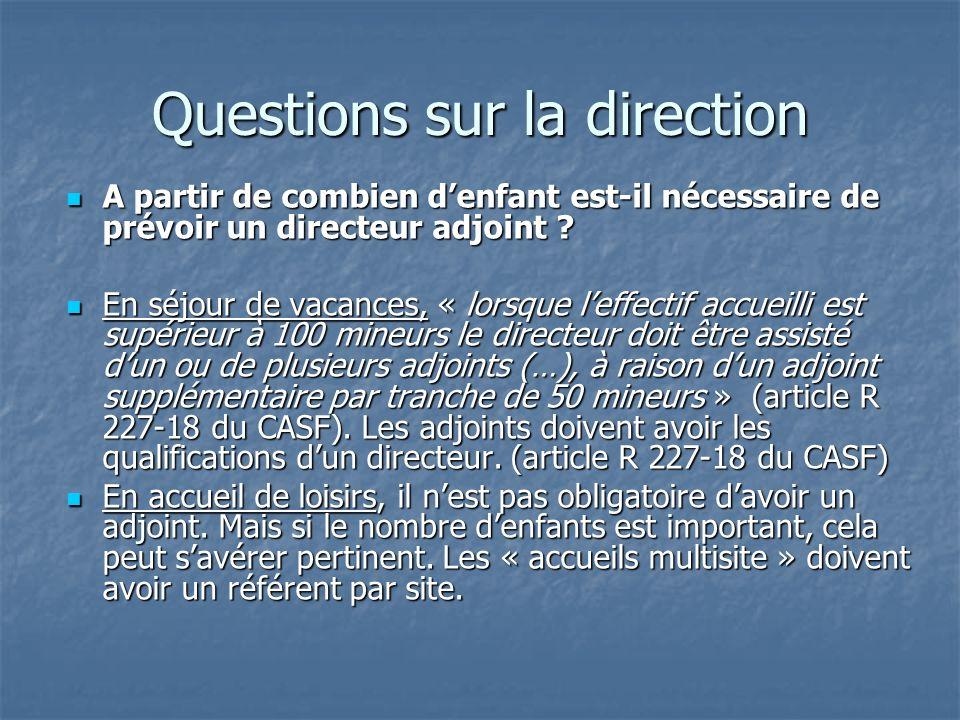 Questions sur la direction A partir de combien denfant est-il nécessaire de prévoir un directeur adjoint .