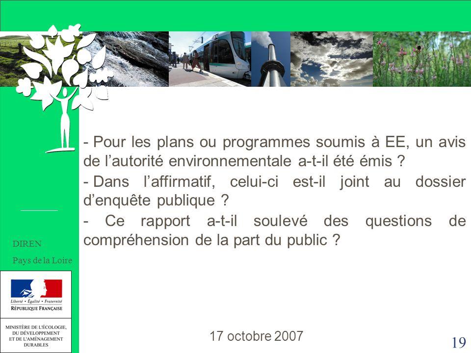 19 - Pour les plans ou programmes soumis à EE, un avis de lautorité environnementale a-t-il été émis .