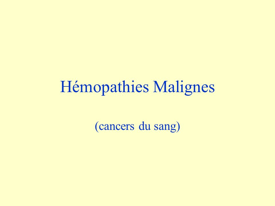Hémopathies malignes : répartition Lignée myéloïde (lignée granuleuse, blanche ou rouge) –Leucémies aiguës –Leucémies chroniques et syndrome myéloprolifératifs chroniques Leucémie myéloïde chronique Polyglobulie de Vaquez Thrombocytémie essentielle Splénomégalie myéloïde –Syndromes myélodysplasiques Lignée lymphoïde (responsable de limmunité spécifique) –Lymphocytaire Maladies aiguës : leucémies aiguës, et les lymphomes agressifs Maladies chroniques : leucémie lymphocytaire et le lymphomes chroniques Maladie de Hodgkin –Plasmocytaire ou lymphoplasmocytaire : myélome multiple et maladie de Waldenström Institut Bergonié