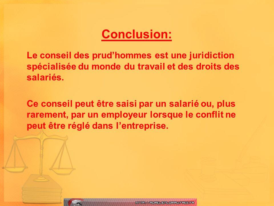 Conclusion: Le conseil des prudhommes est une juridiction spécialisée du monde du travail et des droits des salariés. Ce conseil peut être saisi par u