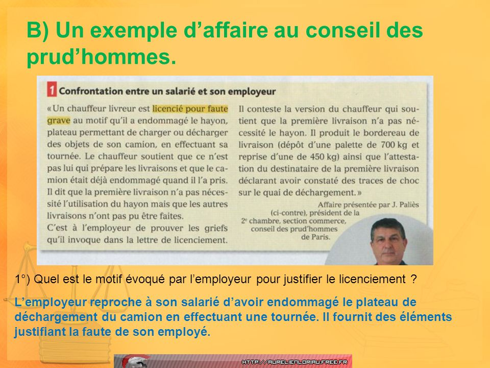 2°) Que signifie lexpression « décider si en droit le licenciement était fondé » .