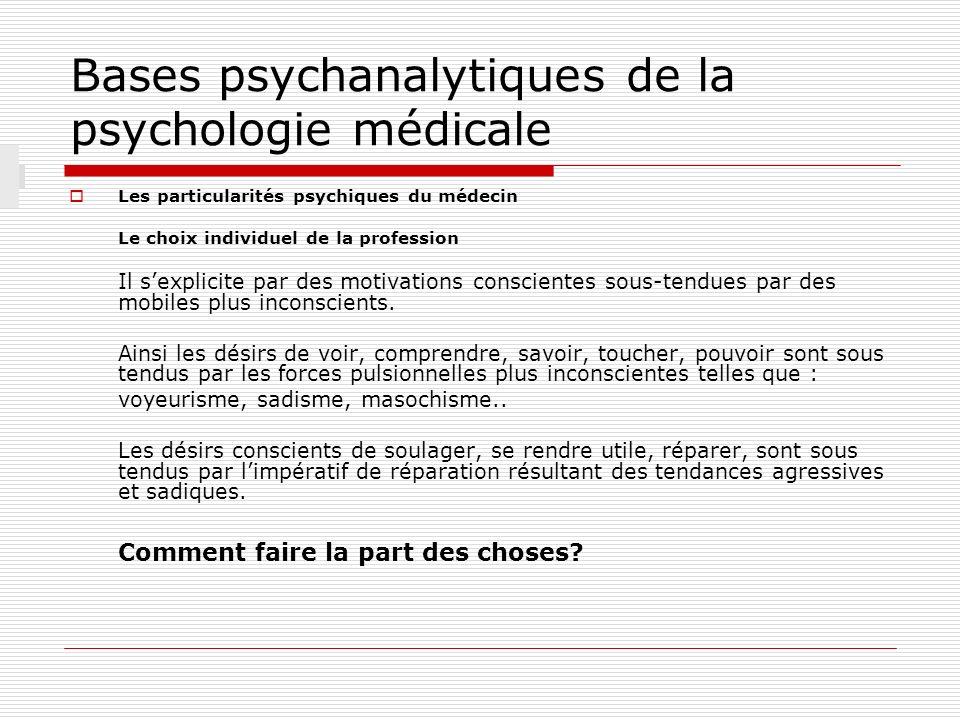 Bases psychanalytiques de la psychologie médicale M.