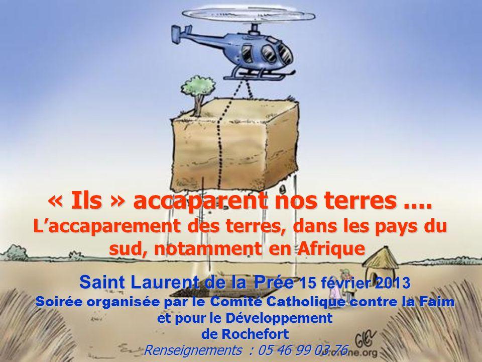 « Ils » accaparent nos terres....
