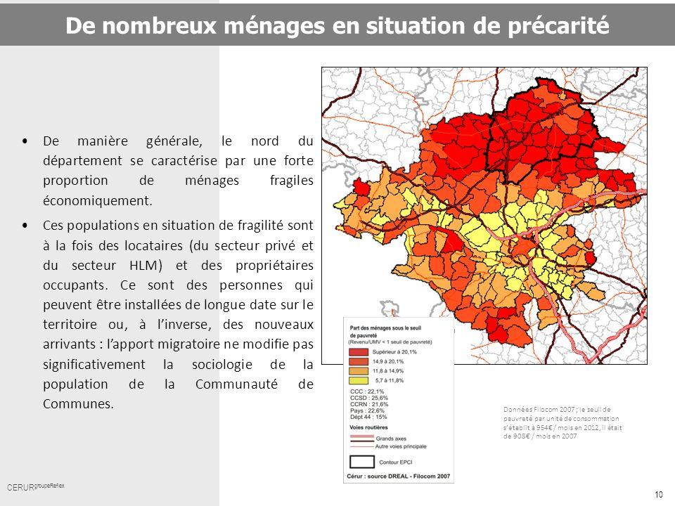10 Cerur,groupeReflex_ Titre CERUR groupeReflex De manière générale, le nord du département se caractérise par une forte proportion de ménages fragile