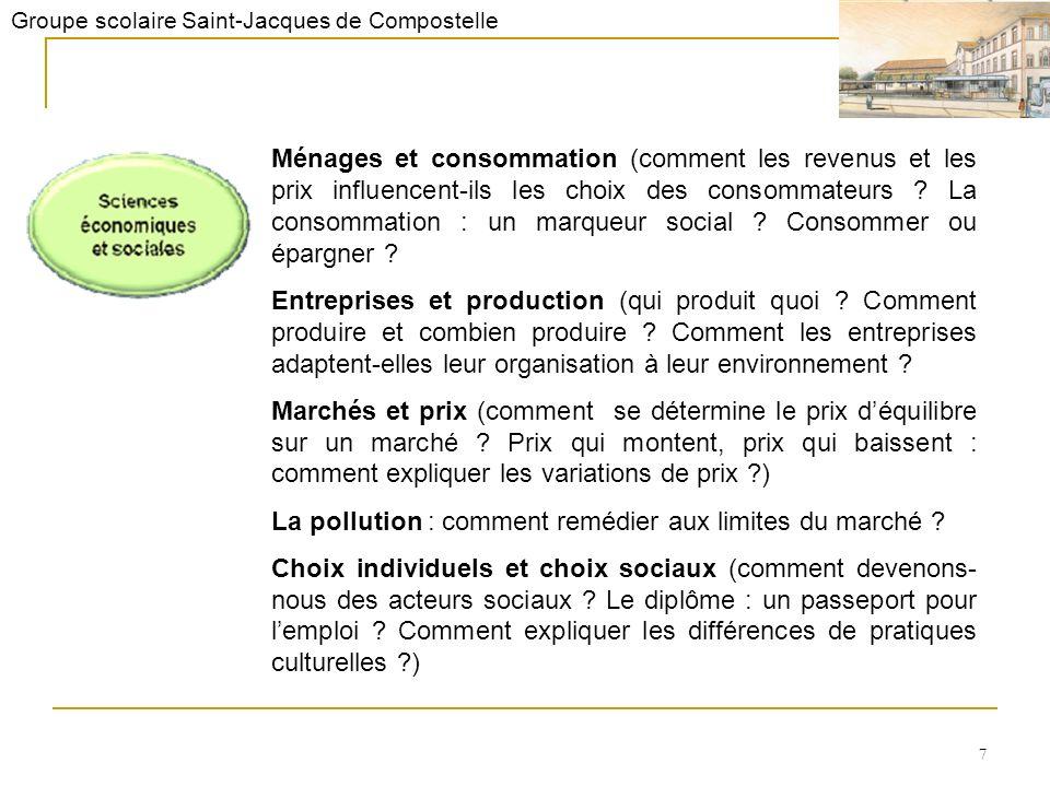 Groupe scolaire Saint-Jacques de Compostelle 7 Ménages et consommation (comment les revenus et les prix influencent-ils les choix des consommateurs .