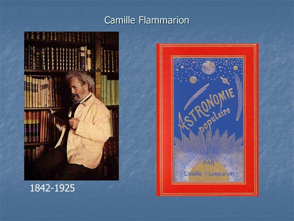 Camille Flammarion 1842-1925