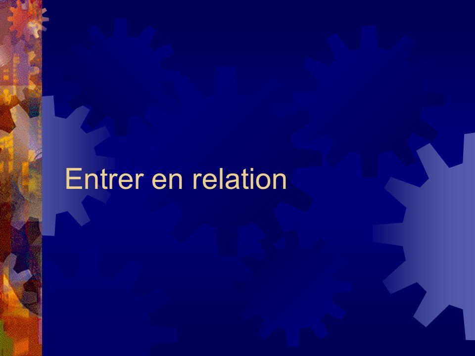Entrer en relation