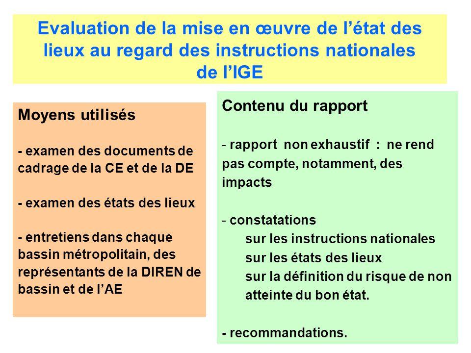 Evaluation de la mise en œuvre de létat des lieux au regard des instructions nationales de lIGE Moyens utilisés - examen des documents de cadrage de l