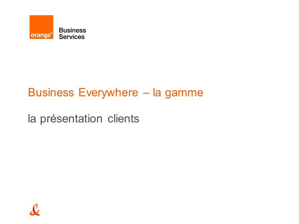 Business Everywhere – la gamme la présentation clients