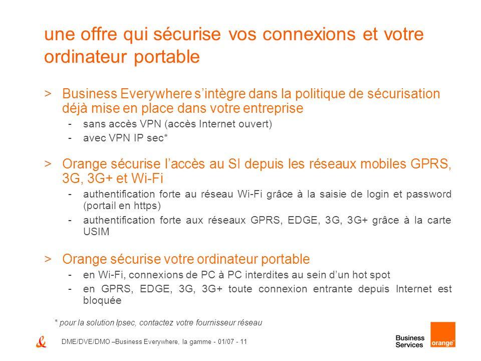 DME/DVE/DMO –Business Everywhere, la gamme - 01/07 - 11 une offre qui sécurise vos connexions et votre ordinateur portable >Business Everywhere sintèg