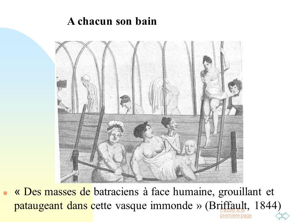 Passer à la première page « Des masses de batraciens à face humaine, grouillant et pataugeant dans cette vasque immonde » (Briffault, 1844) A chacun s