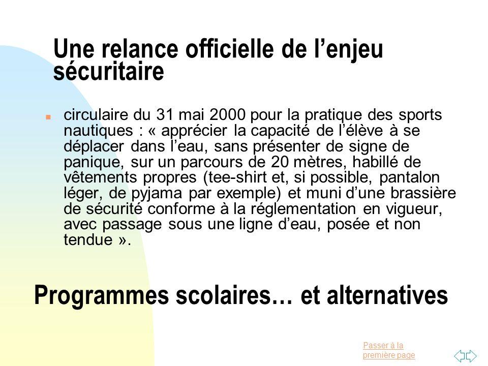 Passer à la première page Une relance officielle de lenjeu sécuritaire n circulaire du 31 mai 2000 pour la pratique des sports nautiques : « apprécier